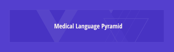 medical language pyramid